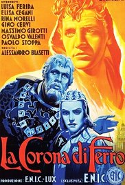 La corona di ferro (~ Demir taç) (1943) - Künye / Fragman