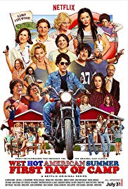 Wet Hot American Summer: First Day of Camp (Dizi)
