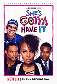 She's Gotta Have It (Dizi)