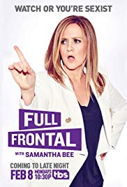 Full Frontal with Samantha Bee (Dizi)