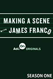 Making a Scene with James Franco (Dizi)