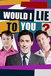 Would I Lie to You? (Dizi)