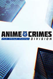 Anime Crimes Division (Dizi)