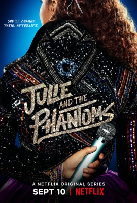 Julie and the Phantoms (Dizi)