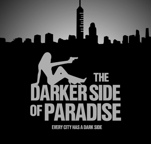 The Darker Side of Paradise