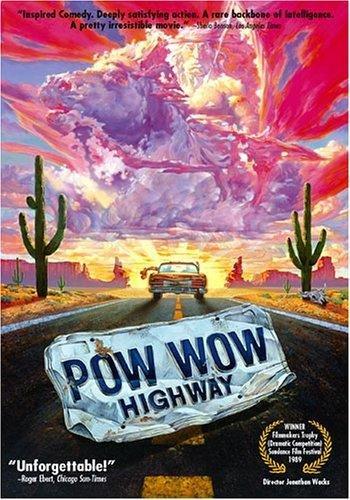Powwow Highway Zwei Cheyenne Auf Dem Highway 1989